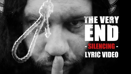 The Very End - Silencing - Official lyric video