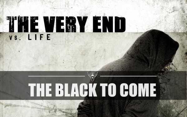 The Very-End The Black To Come Single
