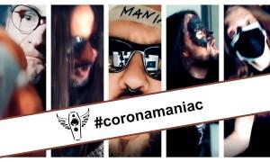 CoronaManiac-Aufruf
